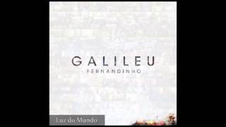 Luz do Mundo - Fernandinho  (Preview CD Galileu)