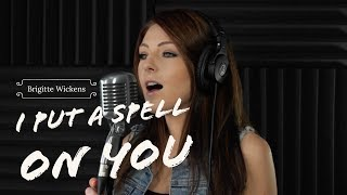 I PUT A SPELL ON YOU - Annie Lennox (Fifty Shades of Grey)-Cover by Brigitte Wickens
