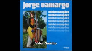 Jorge Camargo   Valor Gaúcho