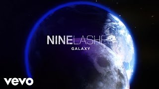 Nine Lashes - Galaxy (Lyric Video)