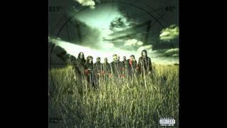 Slipknot ~ Vermilion Pt.2 (Bloodstone Mix) ~ All Hope Is Gone [14]