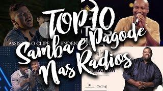 TOP 10 Músicas Samba e Pagode nas Rádios - Janeiro 2017