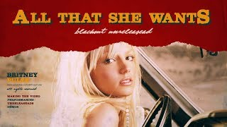 Britney Spears - All That She Wants (feat. Ace of Base)