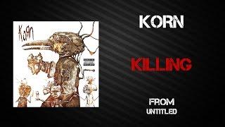 Korn - Killing [Lyrics Video]