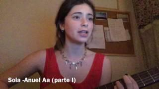 Sola -Anuel Aa // cover