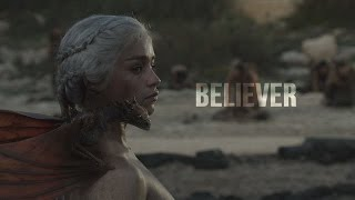 Game Of Thrones | Believer