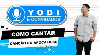 """Como cantar """"CANÇÃO DO APOCALIPSE"""" - VOCATO"""