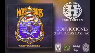 HORIZONTES - Convicciones (Feat. Lucas Cassina)