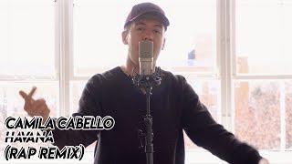 Havana - Camila Cabello (ft. Young Thug & Austin Awake) (Rap Remix)