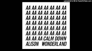 I Want U - Alison Wonderland