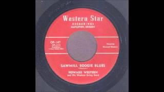 Howard Western - Sawmill Boogie Blues - Rockabilly 45