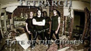 TETRARCH - Fate of the Chosen