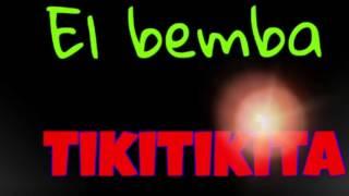 El bemba | tikitaka (remix )