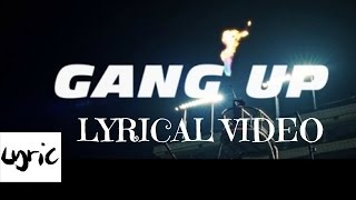 GANG UP  (LYRICS) - WIZ KHALIFA | YOUNG THUG | 2 CHAINZ | PnB ROCK |