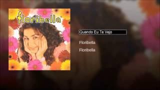 2. Floribella - Quando Eu Te Vejo (Original)
