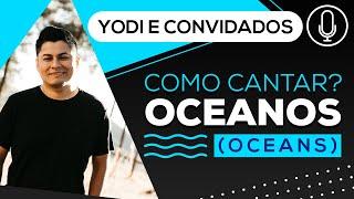 OCEANOS - Versão Portugues (Cover + Tutorial) VOCATO #142
