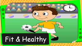 Short animated story  for kids -  Fit and Healthy -English