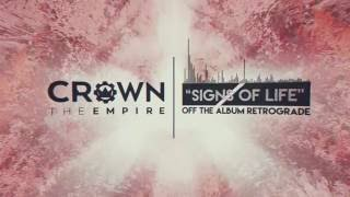 Crown The Empire - Signs of Life
