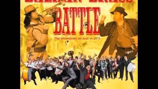 Boban & Marko Marković Orchestra VS Fanfare Ciocărlia - Disco džumbus - Balkan Brass Battle