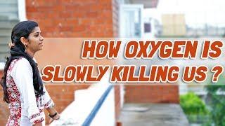How oxygen is slowly killing us? width=