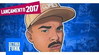 MC Gomes - Treme Treme o Bumbum (DJ Andre Mendes) Lançamento 2017