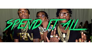 "Migos x Young Thug x Rich Homie Quan Type Beat 2016 - ""Spend It All"""