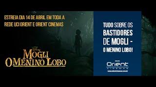 "Os bastidores de ""Mogli - O Menino Lobo""! Dia 14 de abril no ORIENT CINEMAS!"