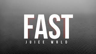 "Juice WRLD - Fast (Lyrics) ""Death Race For Love"""