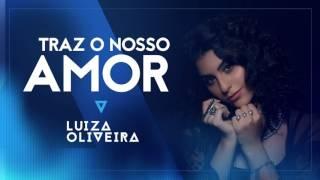 02 - Traz o Nosso Amor - (EP AGORA)