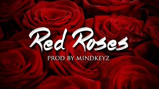 "Dancehall Instrumental Beat Riddim - ""Red Roses"" (Prod. Mindkeyz)"