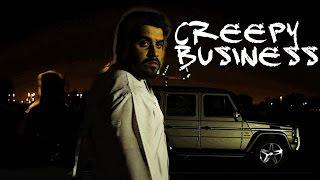 Creepy Business