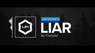 Fivefold - Liar [HD]