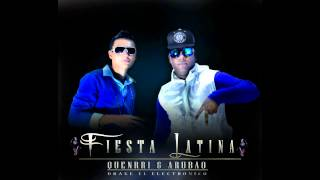 FIESTA LATINA - Quenrry & Arubao - Prod Drake El Electronico