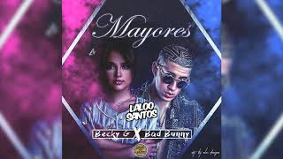 Becky G Ft. Bad Bunny - Mayores (Laloo Santos Extended)