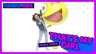 KIDZ BOP Kids - That's My Girl (Official Music Video) [KIDZ BOP 34]