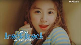 [3D+BASS BOOSTED] TWICE (트와이스) - KNOCK KNOCK | bumble.bts