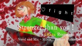 【日本語で歌ってみた】Stronger than you - Chara Response -