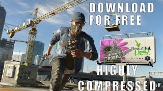 How To Download Watch Dogs 2 for PC FREE 2017 100% Working