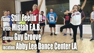 Still Feelin' It by Mistah F.A.B., choreo by Guy Groove, at Abby Lee Dance Center LA