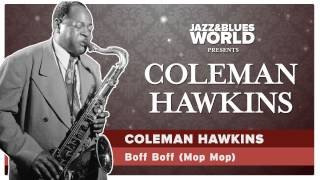 Coleman Hawkins -  Boff Boff Mop Mop