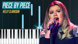 """Kelly Clarkson - """"Piece By Piece"""" Piano Tutorial - Chords - How To Play - Cover"""