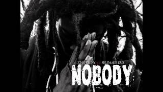 King Keezy Feat SelfMade Dub [NOBODY][AUDIO]