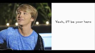 Hero - Sterling Knight (Lyrics acoustic)
