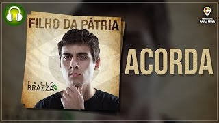 Acorda (Música Rap) - Fabio Brazza (prod. Rick Dub)