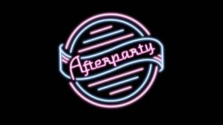 Afterparty - This One's On You