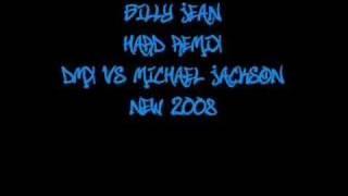 Billy Jean (Hard Remix) - DMX Vs Michael Jackson *New 2008*