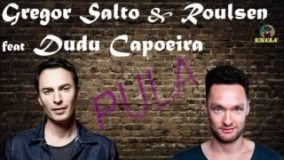 Gregor Salto & Roulsen feat Dudu Capoeira - pula (Caipi cuts exclu edit)