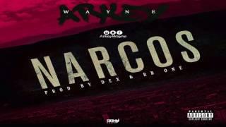 Arkey Wayne - Narcos (Prod. By Dex& Rb One)