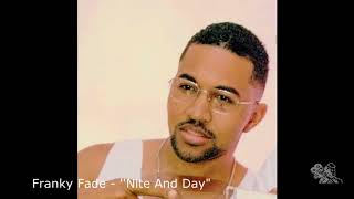 Franky Fade - '' Nite And Day''