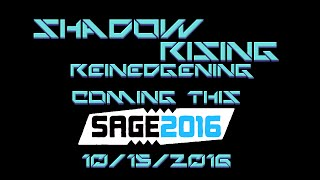 Shadow Rising - Reinedgening | SAGE 2016 Trailer